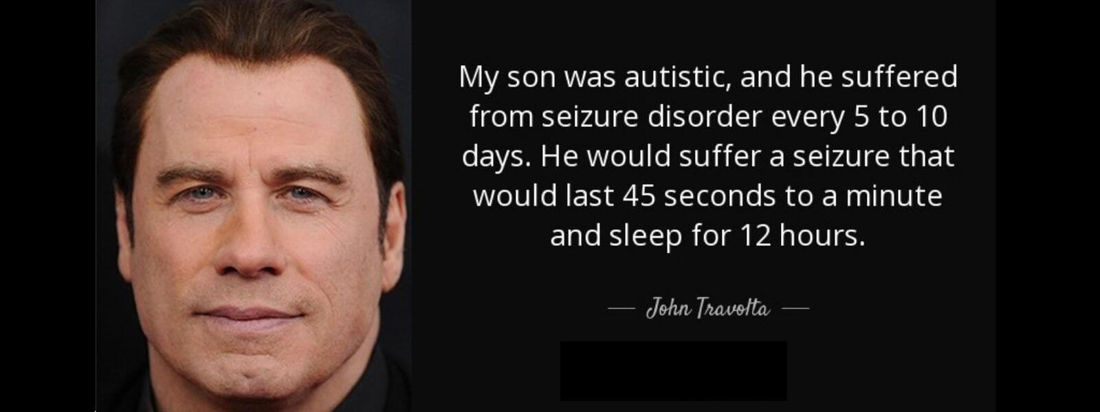 Jhon Travolta, Frases sobre el autismo, sobre su hijo Jett